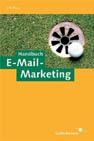 Jetzt bestellen: Handbuch E-Mail-Marketing