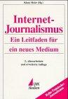 Jetzt bestellen: Internet-Journalismus - Ein Leitfaden für ein neues Medium